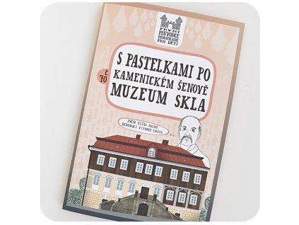 S pastelkami po Kamenickém Šenově - Muzeum skla