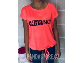 tričko why not.