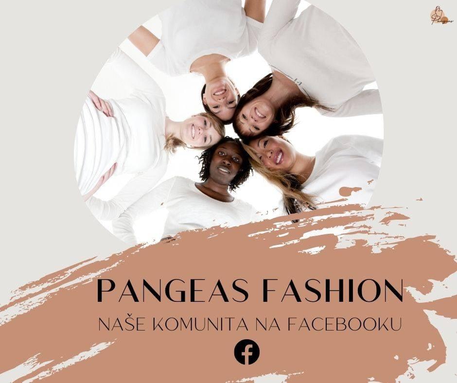 Buďte součástí Pangeas Fashion komunity na Facebooku!