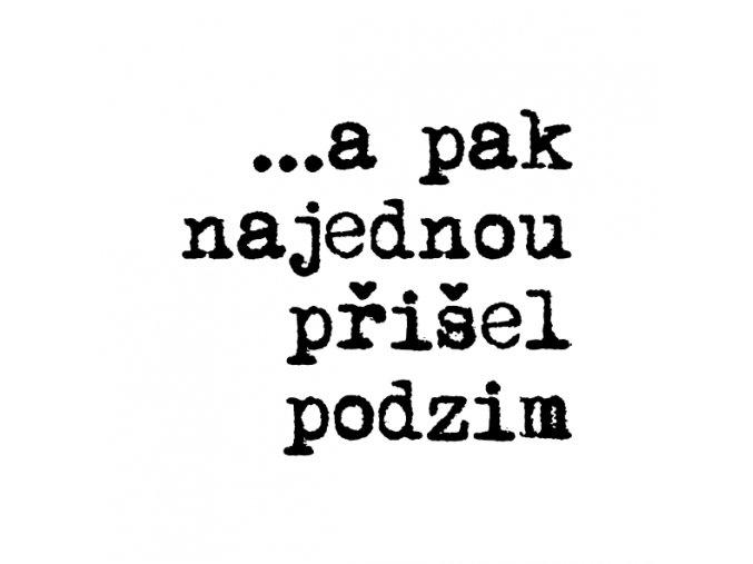 PAPERO AMO - silikonové razítko - PŘIŠEL PODZIM