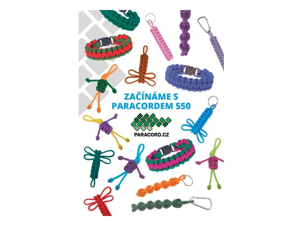 ZAČÍNÁME S PARACORDEM 550