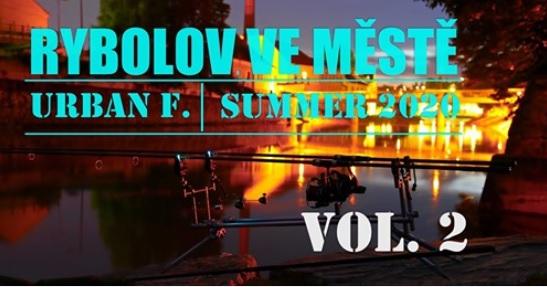 Urban fishing na Vysočině - Summer 2020 vol. 2