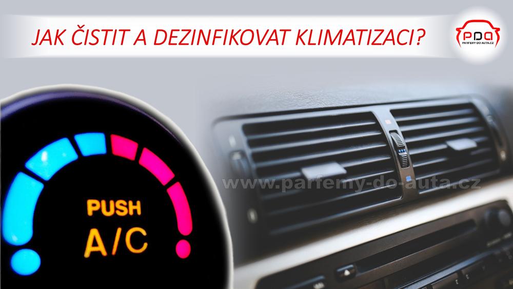 Jak čistit a dezinfikovat klimatizaci automobilu?
