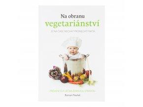 VÝPRODEJ!!!Na obranu vegetariánství Roman Pawlak