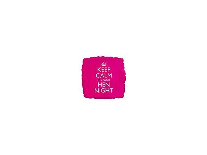 Fóliový balón Keep Calm It´s Your Hen Night 43cm