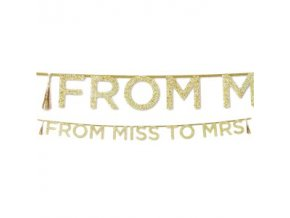Miss To Mrs Gold Glitter Letter Banner DECO992 v1