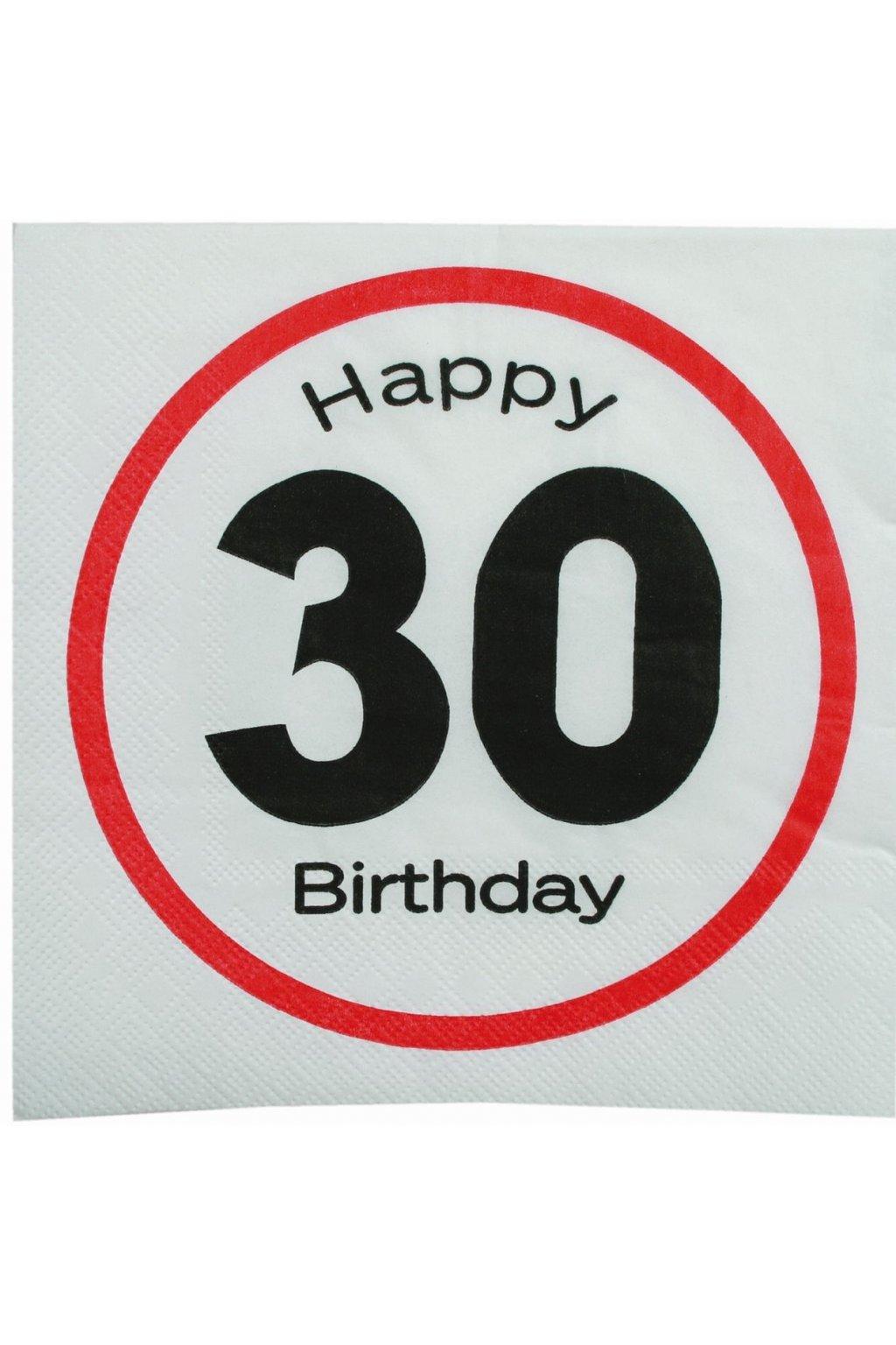 Narozeninové ubrousky - Happy Birthday 30