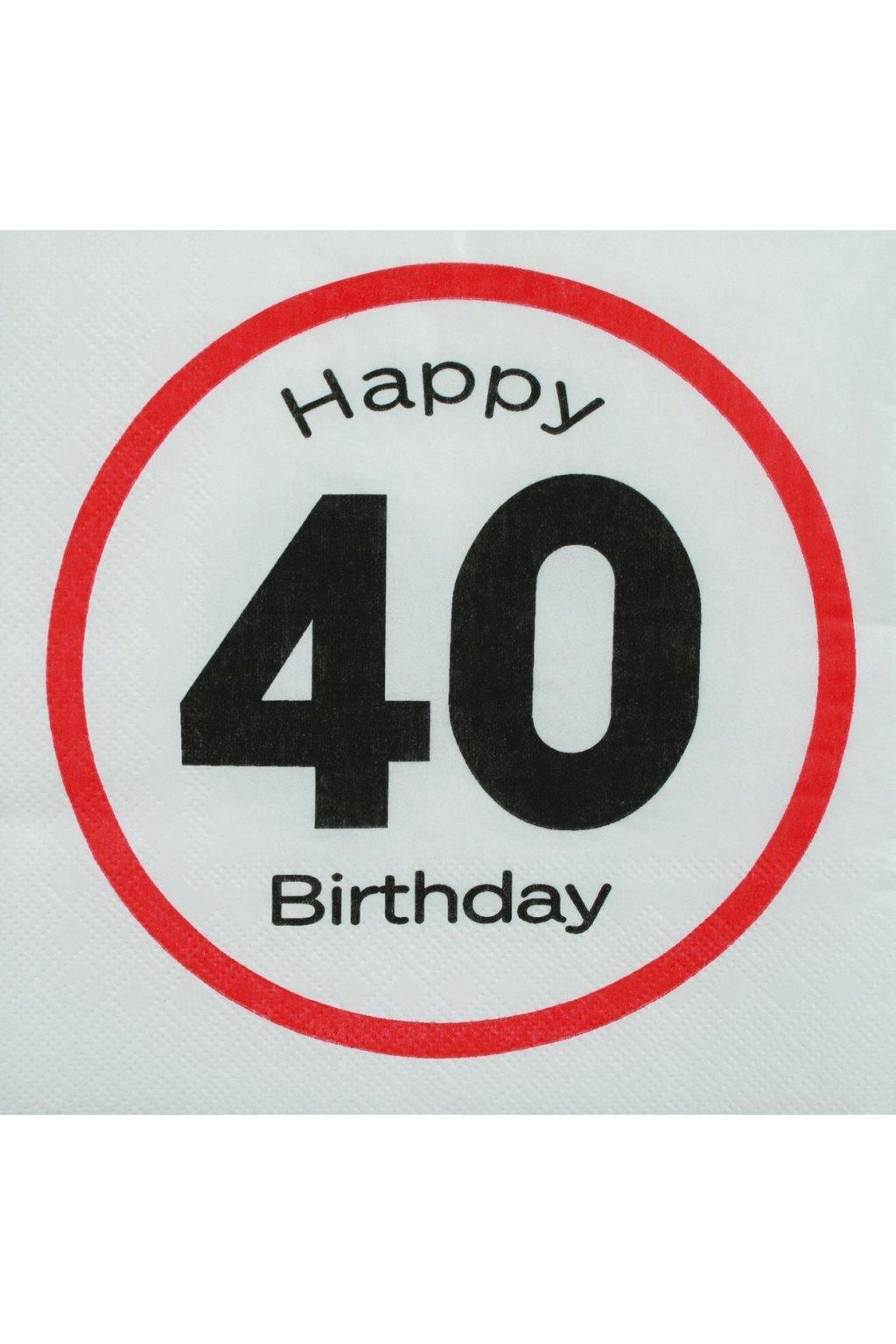 Narozeninové ubrousky - Happy Birthday 40