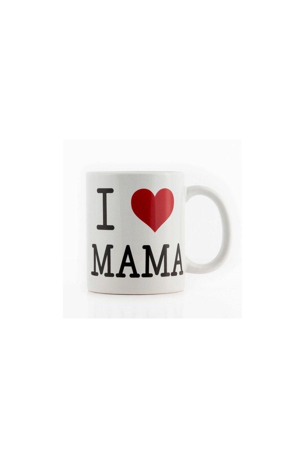Hrnek I Love Mama