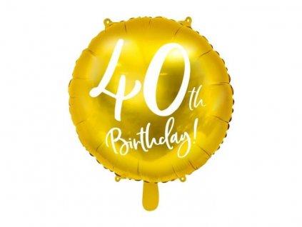 Balón foliový 40. narozeniny zlatý, 45cm