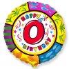 Balón foliový HAPPY BIRTHDAY 0 NAROZENINY 45 cm