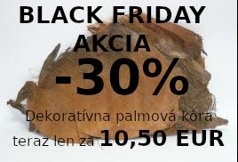 BLACK FRIDAY AKCIE Palmova Kôra