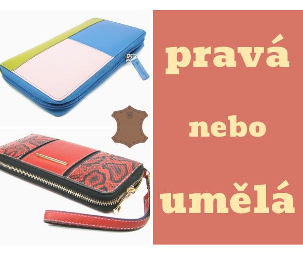 Dámská peněženka z pravé nebo umělé kůže?