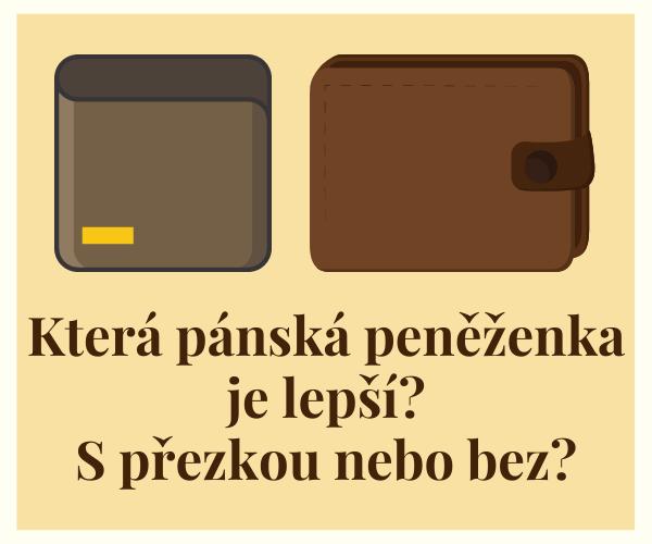 Pánská peněženka s přezkou nebo bez?