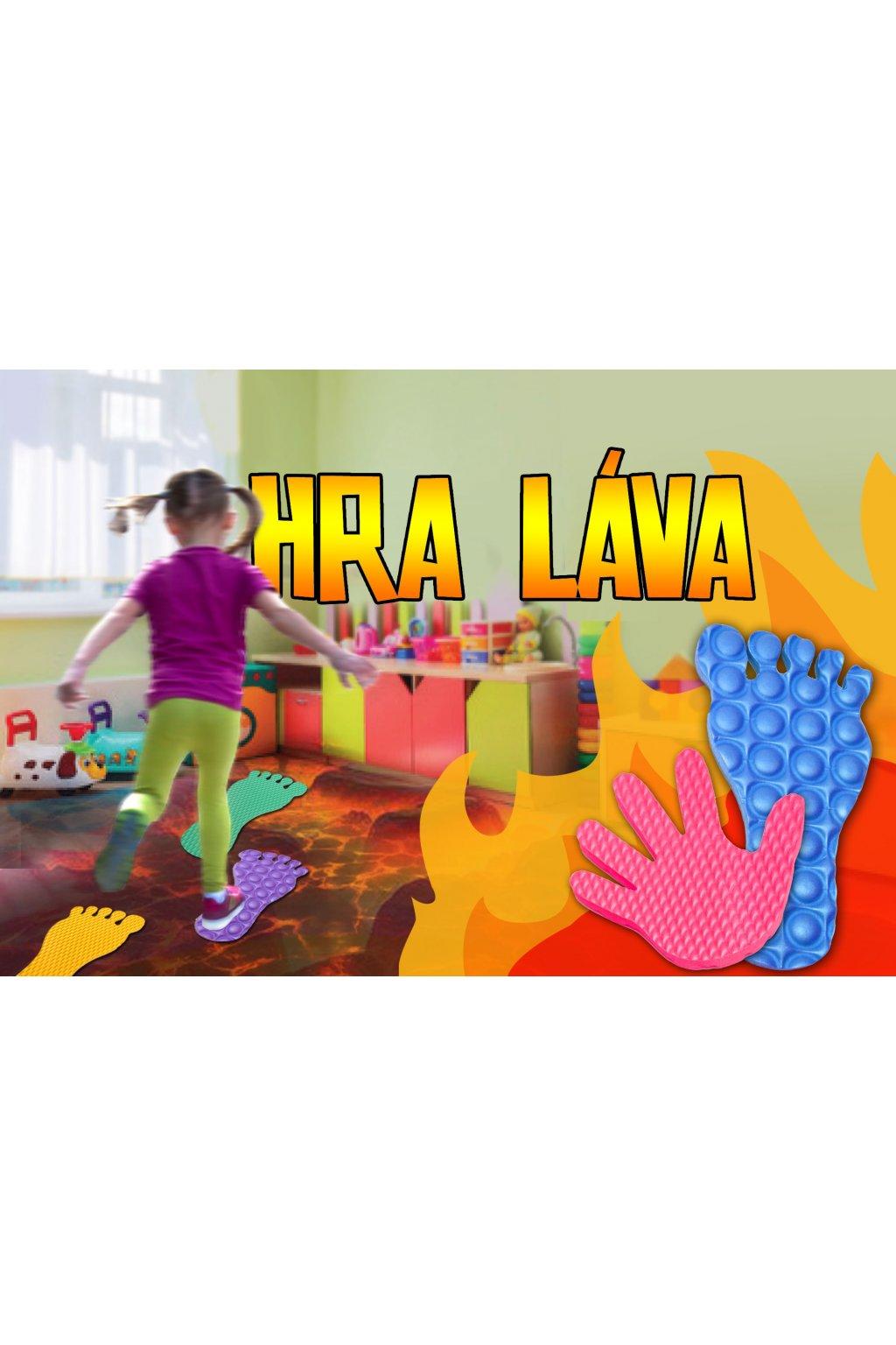 Hra láva- set ruce a nohy