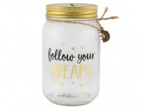 Kasička - follow your dreams