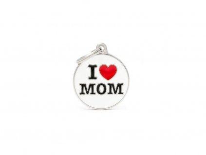 Psí známka MY FAMILY I LOVE MOM
