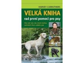 velka kniha rad prvni pomoci pro psy