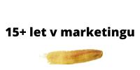 15+ let v marketingu