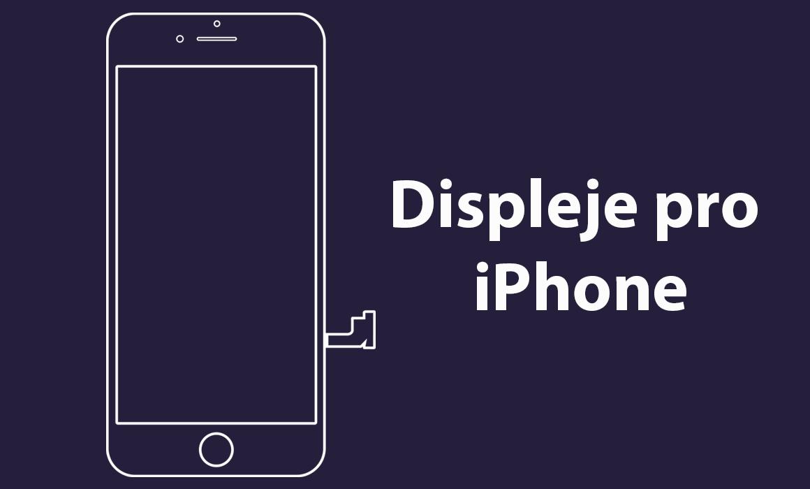 Displeje pro iPhone