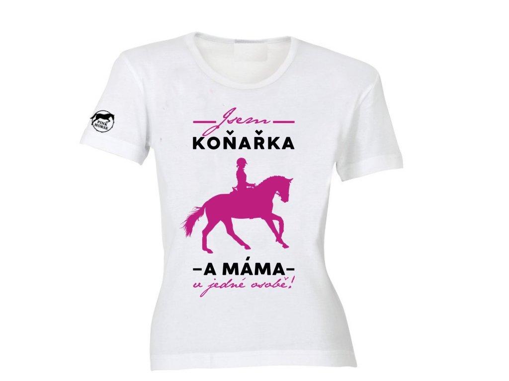 Tričko - Máma Koňařka  tričko s potiskem