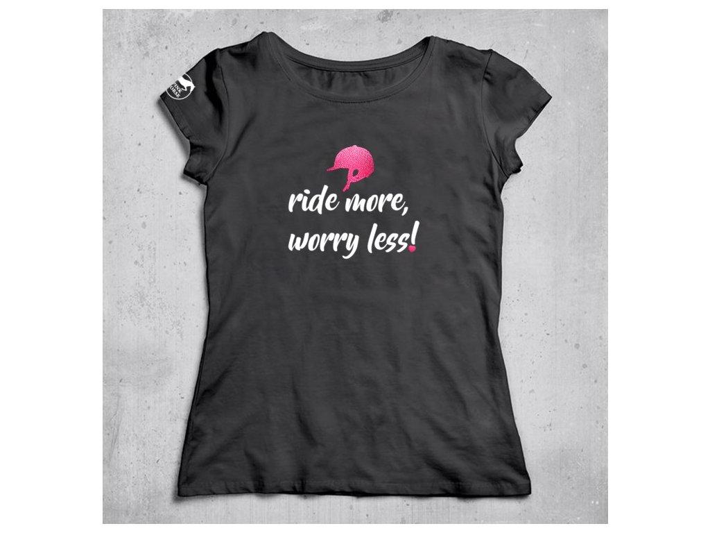 Tričko Ride More!