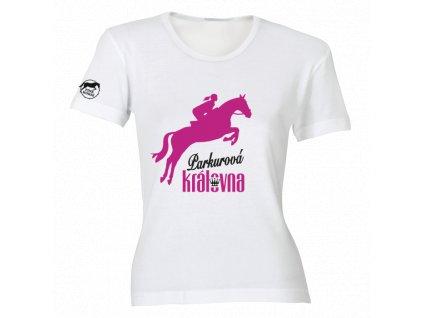 Tričko - Parkurová královna  tričko s potiskem
