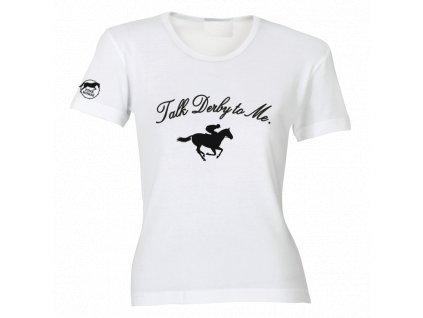Tričko - Talk Derby To Me  tričko s potiskem