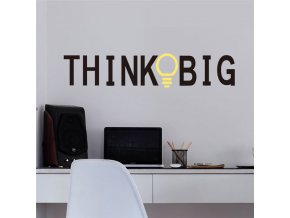 samolepiaca tapeta dekoracna samolepka na stenu vinylova nalepka think big mysli vo velkom dizajn dekoracia vizualizacia stylovydomov
