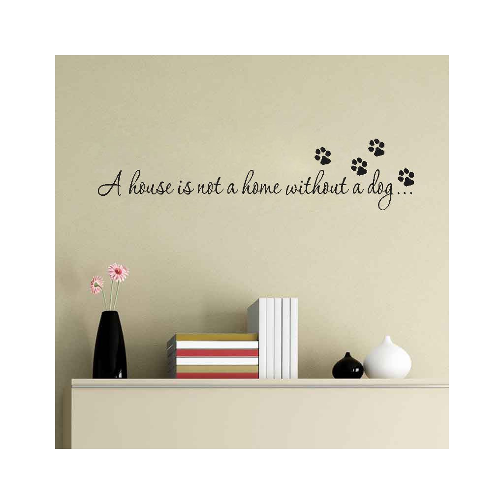 samolepka na stenu dekoracna nalepka napis pes domov stylovydomov
