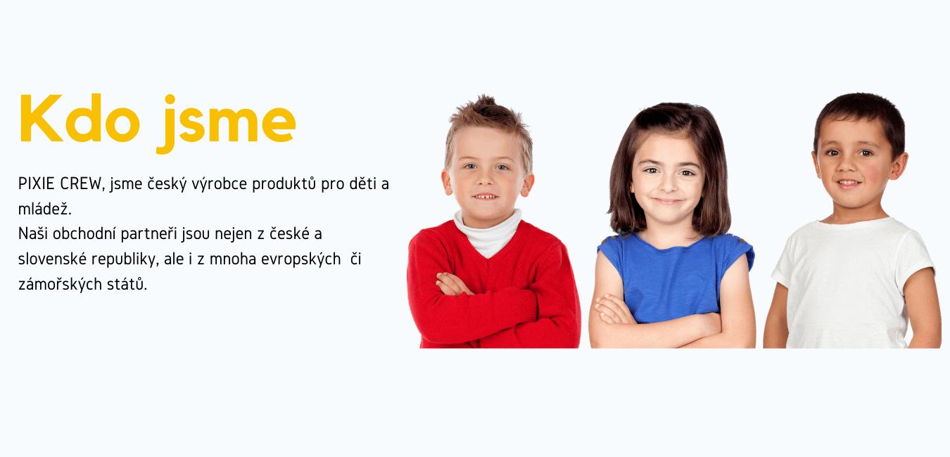 PIXIE CREW je výrobce kreativních hraček a školních potřeb s přidanou hodnotou