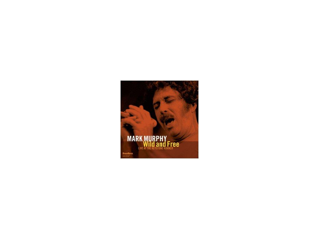 Mark Murphy - Wild and Free