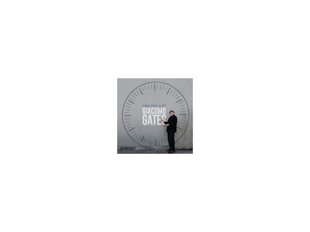 CD: Giacomo Gates - What Time Is It?