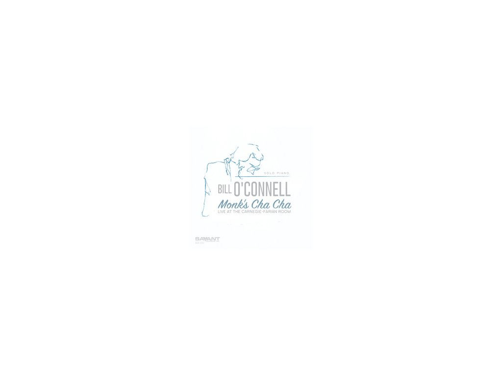 CD: Bill O'Connell - Monk's Cha Cha