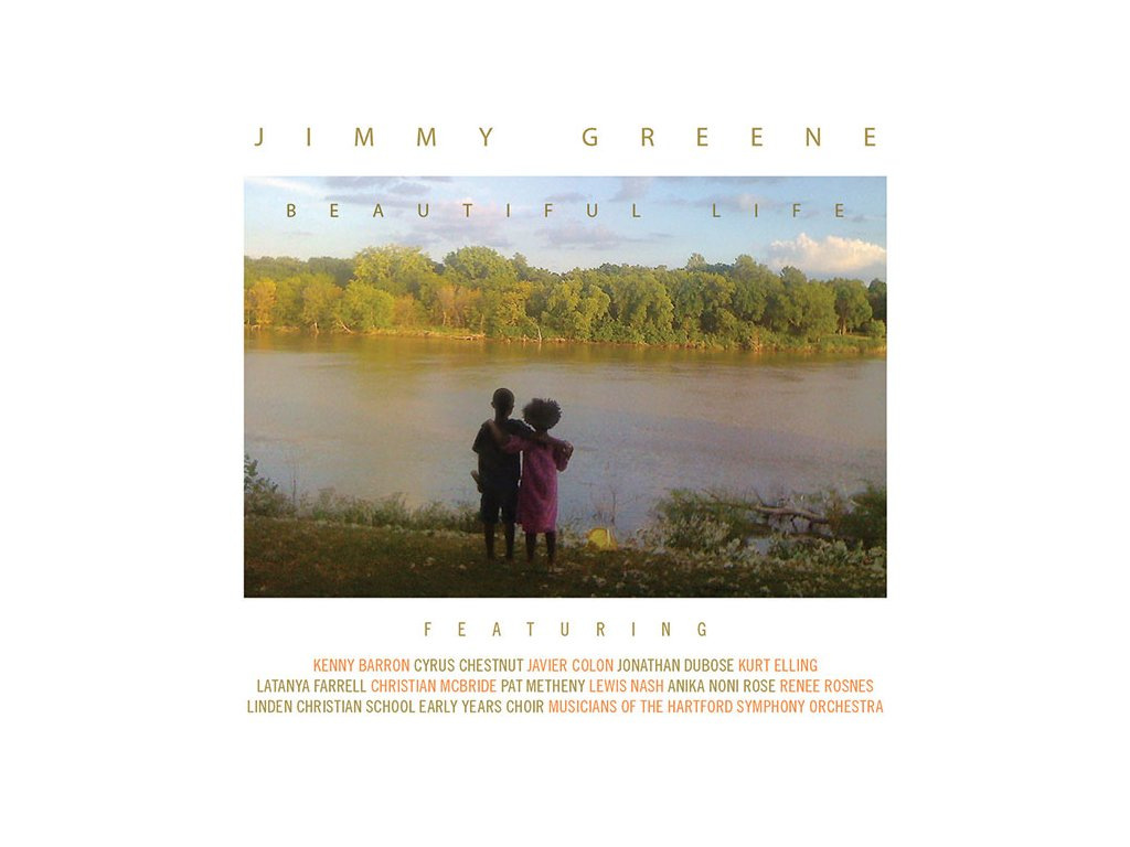 CD: Jimmy Greene – Beautiful Life