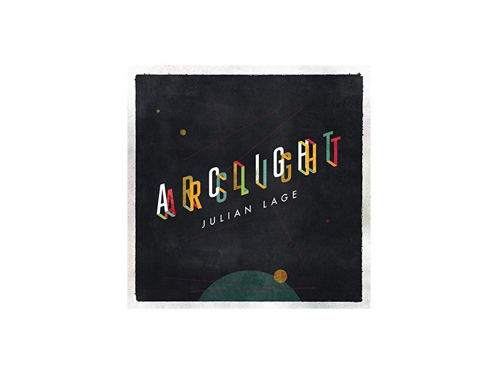 LP: Julian Lage – Arclight
