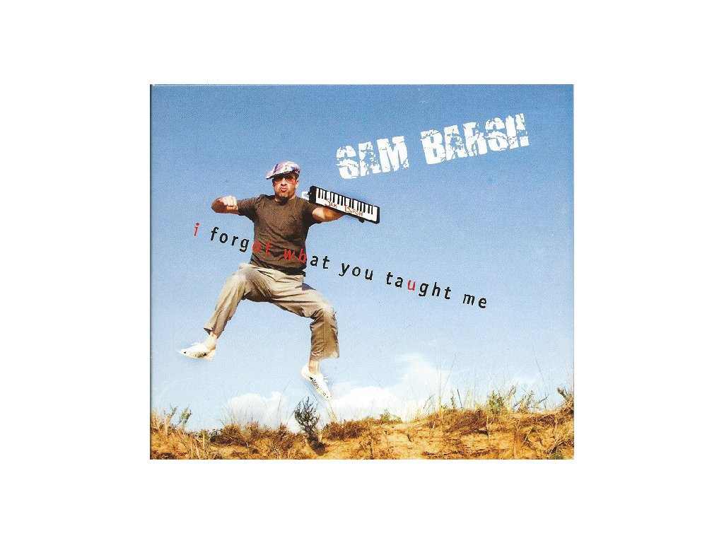 CD: Sam Barsh – I Forgot What You Taught Me