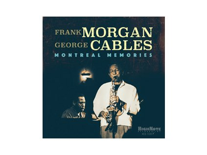 CD: Frank Morgan and George Cables - Montreal Memories