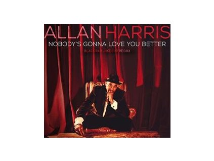 CD: Allan Harris - Nobody's Gonna Love You Better