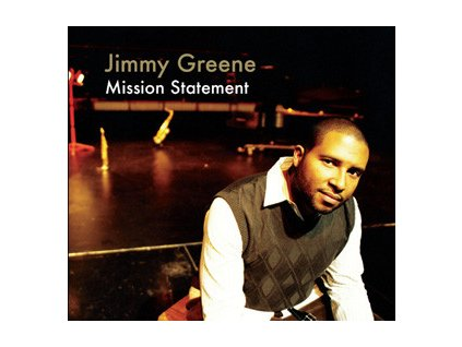 CD: Jimmy Greene – Mission Statement
