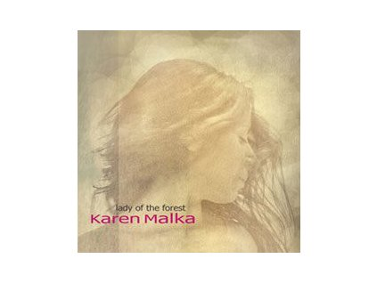 CD: Karen Malka - Lady Of The Forest