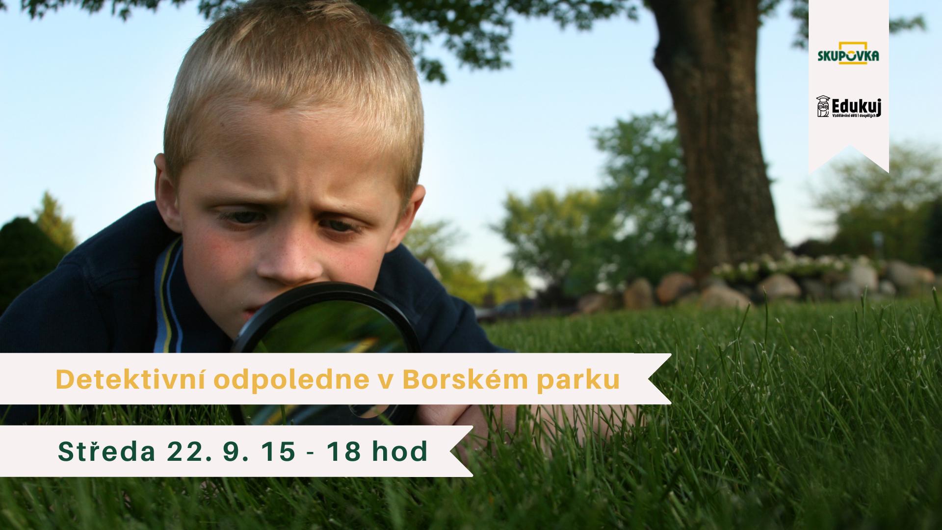 Detektivní odpoledne v Borském parku