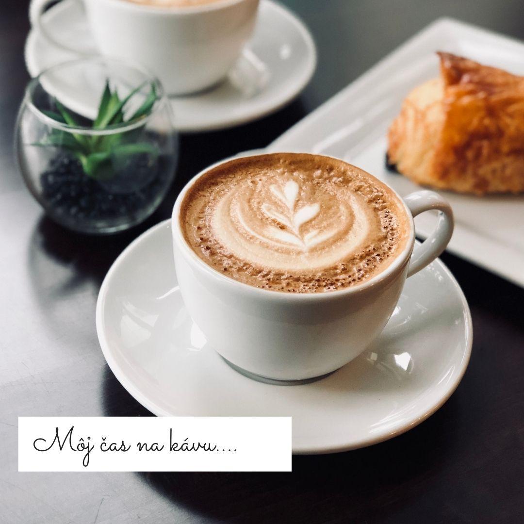 Čas na moju kávu....