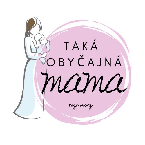 """TAKÁ """"OBYČAJNÁ"""" MAMA - rozhovory mamičiek"""