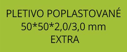 Pletivo poplastované  50*50*2,0/3,0mm  EXTRA