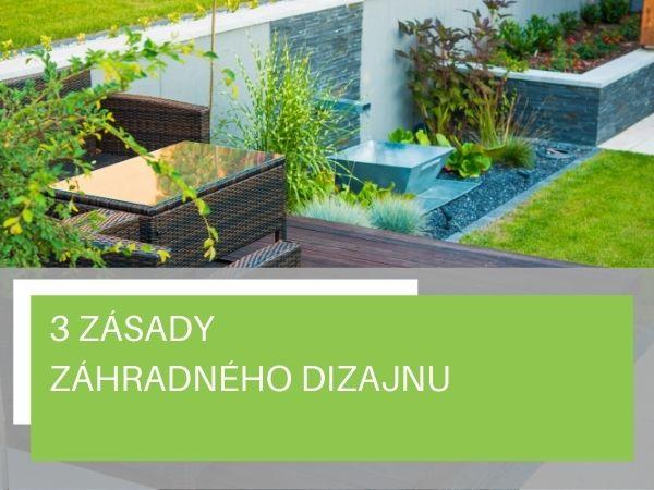 3 zásady záhradného dizajnu