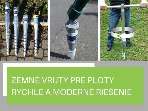 Zemné vruty pre ploty – rýchle a moderné riešenie inštalácie plotu bez betónovania