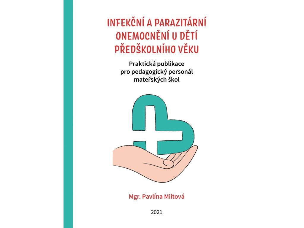 Infekční a patazitální onemocnění dětí předškolního věku – odborná publikace PMeduca 1