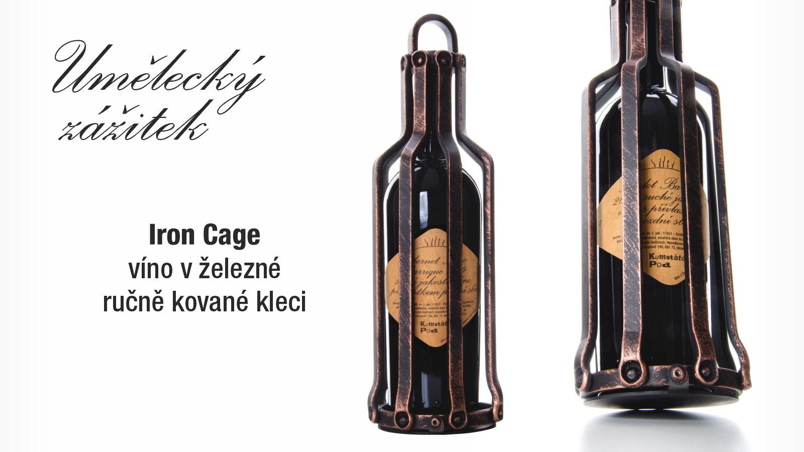 Víno v ručně kované kleci