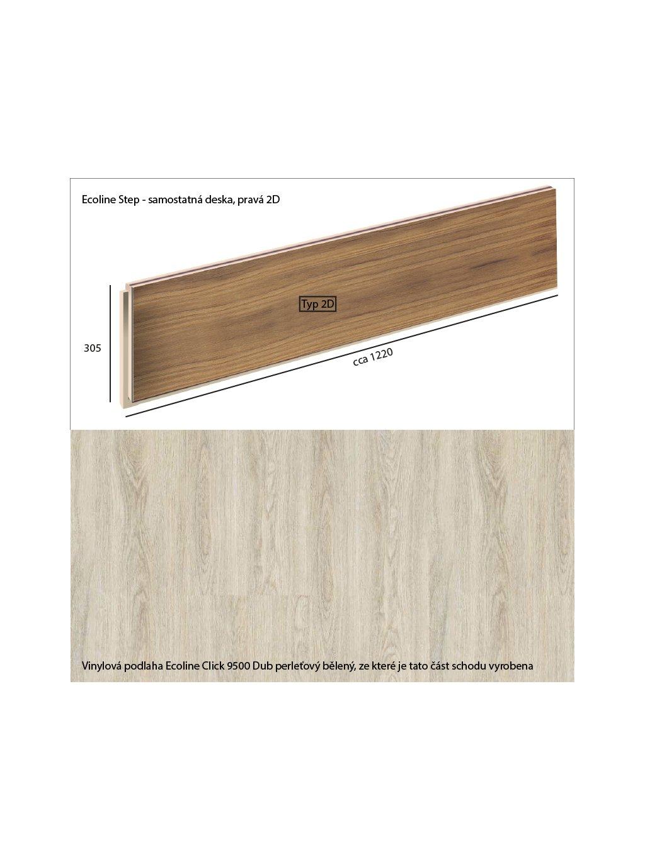 Vinylové schody Ecoline Step samostatná deska, pravá 2D Ecoline Click 9500 Dub perleťový bělený